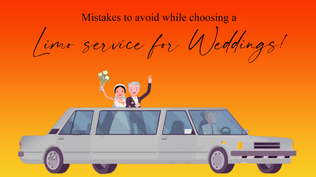 Mistakes To Avoid While Renting A Wedding Limo Service